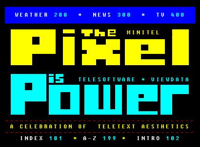 The Pixel is Power