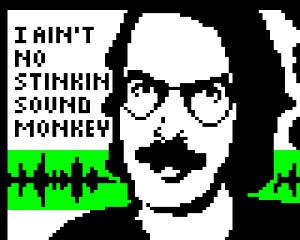 ITAF12 - I Ain't No Stinkin' Sound Monkey