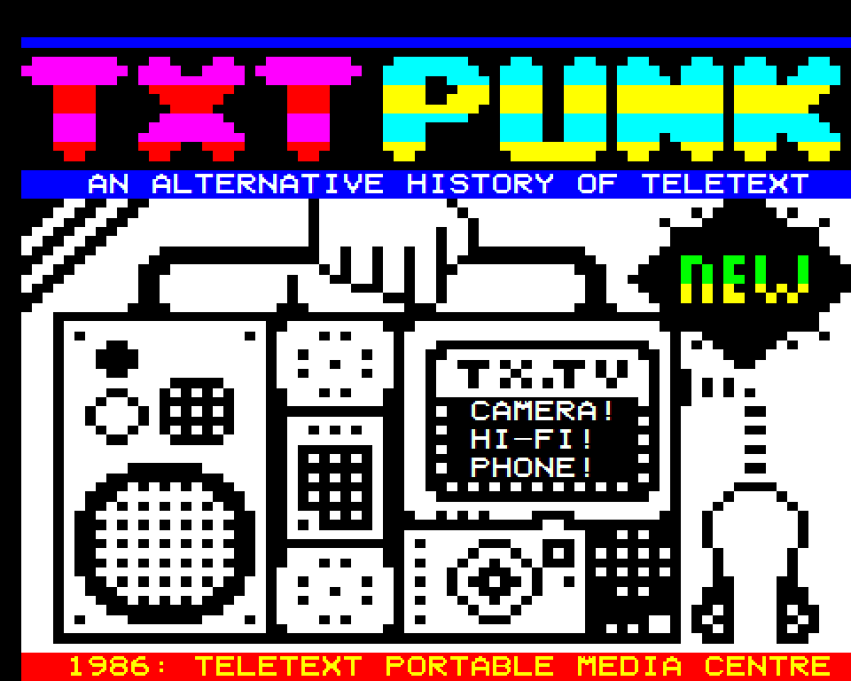 TxtPunk, Teletext Portable Media Centre // Dan Farrimond