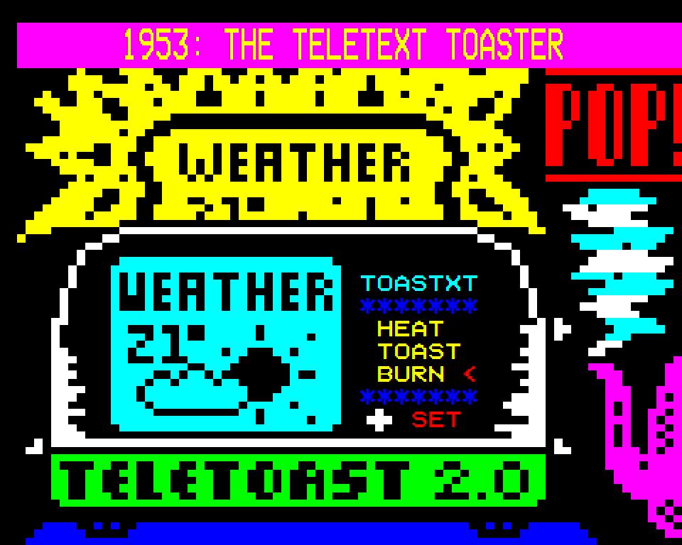Teletext Toaster // Dan Farrimond